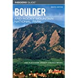 Insiders' Guide to Boulder and Rocky Mountain National Park, 8th (Insiders' Guide Series) ~ Claire Walter