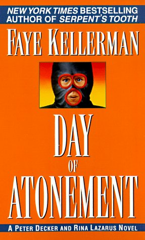 Day of Atonement (Peter Decker & Rina Lazarus Novels (Paperback)), FAYE KELLERMAN