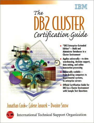 DB2 Cluster Certification Guide, The