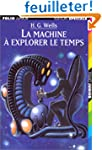 La machine � explorer le temps