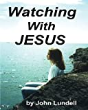 img - for Watching with Jesus book / textbook / text book