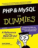 PHP and MySQL For Dummies (For Dummies (Computer/Tech)) (0764555898) by Janet Valade
