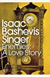 Enemies: A Love Story (Penguin Translated Texts)