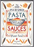 img - for The Top One Hundred Pasta Sauces book / textbook / text book