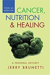 Cancer, Nutrition & Healing