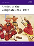 Armies of the Caliphates, 862-1098 (Men-at-Arms)