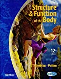 Structure & Function of the Body - Soft Cover Version, 12e (0323022421) by Thibodeau PhD, Gary A.