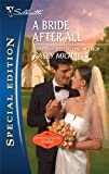 A Bride After All (Silhouette Special Edition)