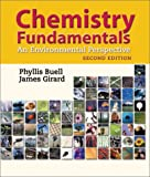 Chemistry Fundamentals: An Environmental Perspective (2nd Edition) (0763710741) by Buell, Phyllis