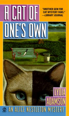 Cat of Ones Own : An Alice Nestleton Mystery, LYDIA ADAMSON