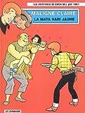 Les aventures de Chick Bill, Tome 67 : Maligne Claire, la Mata-Hari jaune