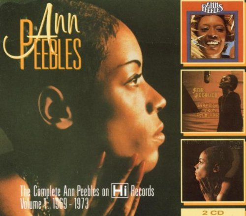 The Complete Ann Peebles on Hi Records, Vol. 1
