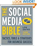 The Social Media Bible: Tactics, Tool...