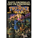 The Two-Space War