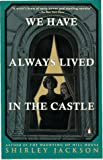 We Have Always Lived in the Castle (0140071075) by Jackson, Shirley