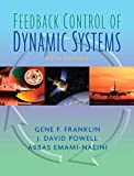 Feedback Control of Dynamic Systems (5th Edition) (0131499300) by Gene Franklin