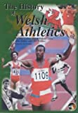 History of Welsh Athletics: Volume 1 (Narrative) and Volume 2 (Statistics) (095240415X) by Collins, John