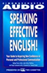 Speaking Effective English!: Your Gui...