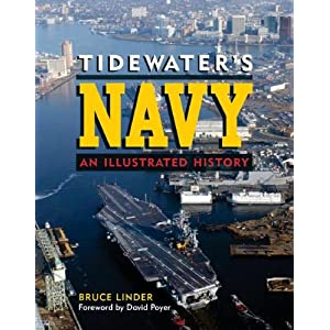 Tidewater's Navy: An Illustrated History Bruce Linder