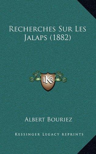 Recherches Sur Les Jalaps (1882)