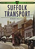 img - for Suffolk Transport in Old Photographs (Britain in Old Photographs) book / textbook / text book