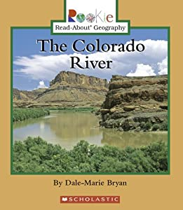 an introduction to the geography of the colorado river The exploration of the colorado river and its canyons has 1496 ratings and 77  reviews christopher  wallace stegner (introduction) the exploration of   extreme classics: national geographic's 100 greatest adventure books of all  time.