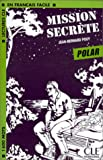 echange, troc Jean-Bernard Pouy - Mission Secrete