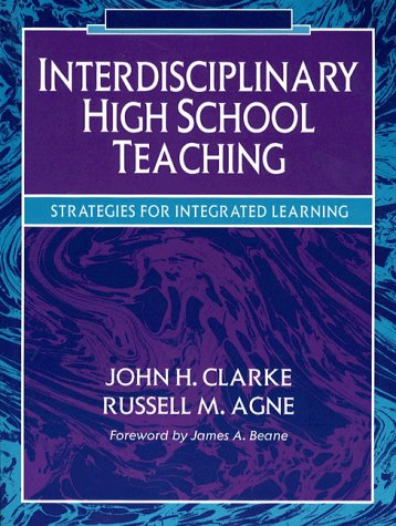 Interdisciplinary High School Teaching: Strategies for Integrated Learning