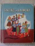 Singing in Harmony Enlarged Edition