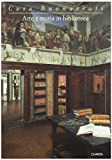 Casa Buonarroti. Arte e storia in biblioteca. Catalogo della mostra (Firenze, Casa Buonarroti, 10 giugno-30 ottobre 1995)