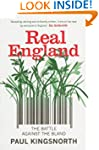 Real England: The Battle Against The...
