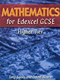Mathematics for Edexcel GCSE Higher Tier (1902796284) by Banks, Tony