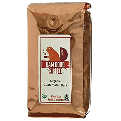 Dam Good Coffee - Guatemalan Dark Roast - Fair Trade - Certified Organic - Whole Bean - Single Country Origin - Bulletproof Coffee Ready - Rich Body - Smooth Spicy Chocolaty Undertone - 12 Oz
