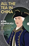 All the Tea in China (0141003863) by Bonfiglioli, Kyril