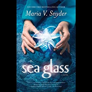 Sea Glass | [Maria V. Snyder]