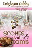 Scones, Skulls & Scams (Lexy Baker Cozy Mystery Series Book 8)