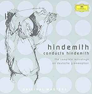 Hindemith conducts Hindemith (The Complete Recordings on Deutsche Grammophon)