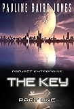 The Key: Part One (Project Enterprise)