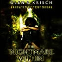 The Nightmare Within (       UNABRIDGED) by Glen Krisch Narrated by Troy Duran