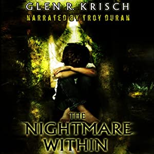 The Nightmare Within | [Glen Krisch]