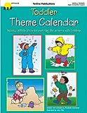 Toddler Theme Calendar (Theme Calendar Series)