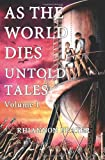 ISBN: 1441440461 - As The World Dies: Untold Tales Vol 1: Volume One