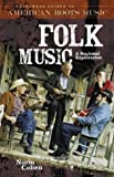 img - for Folk Music: A Regional Exploration (Greenwood Guides to American Roots Music) book / textbook / text book