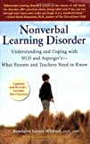 img - for Nonverbal Learning Disorder: Understanding and Coping with NLD and Asperger's - What Parents and TeachersNeed to Know book / textbook / text book