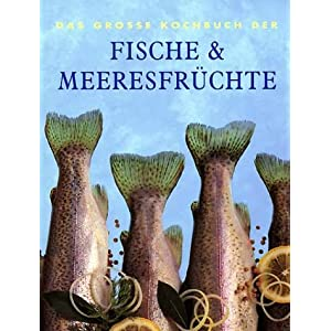 eBook Cover für  Das Grosse Kochbuch der Fische und Meeresfr uuml chte