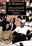 echange, troc Jo Hammett - Album de famille : Dashiell Hammett