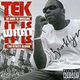 echange, troc Tek (Smif'n'Wessun) - It Is What It Is