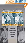Segregated Origins of Social Security