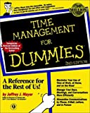 Time Management For Dummies, 2nd Edition (For Dummies (Lifestyles Paperback)) (0764551450) by Mayer, Jeffrey J.