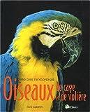 echange, troc David Alderton - Guide encyclopédique oiseaux de cage